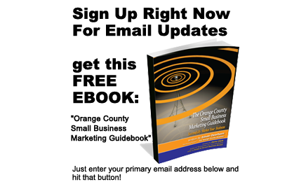 The Orange County Small Business Marketing Guidebook